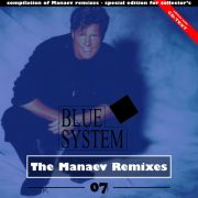 YS694A BLUE SYSTEM - The Manaev Remixes 07