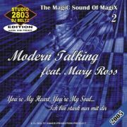 YS078A MODERN TALKING Feat. MARY ROSS vol. 2 You're My Heart You're My Soul - Ich bin Stark nur mit