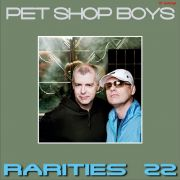YS558A PET SHOP BOYS - Rarities 22
