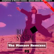 YS692A BLUE SYSTEM - The Manaev Remixes 05