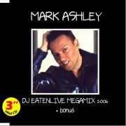 YS282S MARK ASHLEY - DJ Eatenlive Megamix + bonus