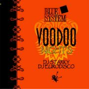 YS333S BLUE SYSTEM - Voodoo Nights (Starky Mixes)