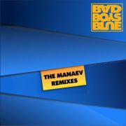 YS639A BAD BOYS BLUE - The Manaev Remixes
