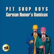 YS407A PET SHOP BOYS - German Homer's Remixes vol. 1&2  (2CD)