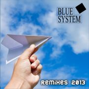 YS549A BLUE SYSTEM - Remixes 2013
