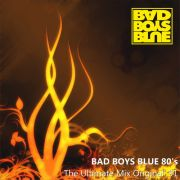 YS617A BAD BOYS BLUE - Bad Boys Blue 80's (The Ultimate Mix Original'91)
