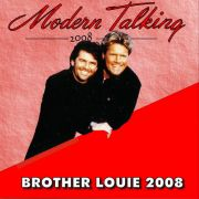YS146M MODERN TALKING - Brother Louie 2008
