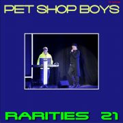 YS557A PET SHOP BOYS - Rarities 21