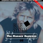YS695A BLUE SYSTEM - The Manaev Remixes 08