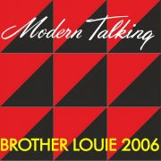 YS028M MODERN TALKING - Brother Louie 2006