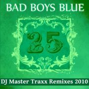 YS378A BAD BOYS BLUE - DJ Master Traxx Remixes 2010