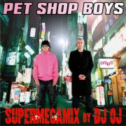 YS276A PET SHOP BOYS - Supermegamix by DJ Oj