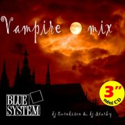 YS303S BLUE SYSTEM - Vampire Mix
