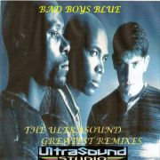 YS212A BAD BOYS BLUE - The Ultrasound Greatest Remixes