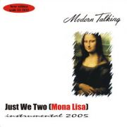 YS007M MODERN TALKING - Just We Two [Mona Lisa] (Instrumental 2005)