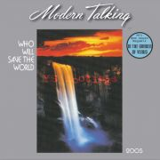 YS001M MODERN TALKING - Who Will Save The World 2005