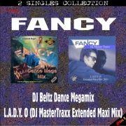 YS468SS FANCY - DJ Beltz Dance Megamix & L.A.D.Y. O (DJ MasterTraxx Extended Maxi Mix)