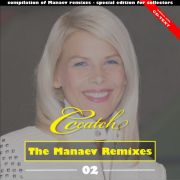 YS645A C.C. CATCH - The Manaev Remixes Part 2