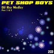 YS408A PET SHOP BOYS - DJ Ray Medley part. 1&2  (2CD)