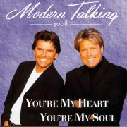 YS139M MODERN TALKING - You're My Heart You're My Soul 2008