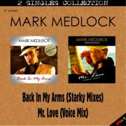 YS430SS MARK MEDLOCK - Back In My Arms (Starky Mixes) & Mr. Love (Voice Mix)