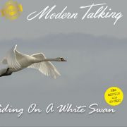 YS003M MODERN TALKING - Riding On A White Swan 2005
