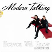 YS092S MODERN TALKING - Heaven Will Know (EAC Mixes 2006)