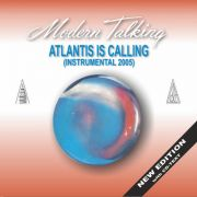 YS006M MODERN TALKING - Atlantis Is Calling (Instrumental 2005)