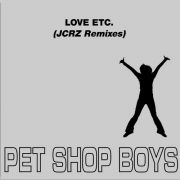 YS455M PET SHOP BOYS -  Love Etc. (JCRZ Remixes)