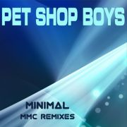 YS467M PET SHOP BOYS -  Minimal (MMC Remixes)
