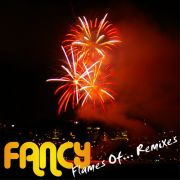 YS471A FANCY - Flames Of... Remixes