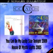 YS240SS C.C. CATCH - You Can Be My Lucky Star Tonight 2009 / House Of Mystic Lights 2005