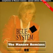 YS689A BLUE SYSTEM - The Manaev Remixes 02