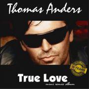 YS014A THOMAS ANDERS - True Love (Mini Remix Album)