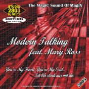 YS145A MODERN TALKING Feat. MARY ROSS vol. 1 You're My Heart You're My Soul - Ich bin Stark nur mit