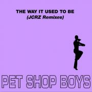 YS446M PET SHOP BOYS -  The Way It Used To Be (JCRZ Remixes)