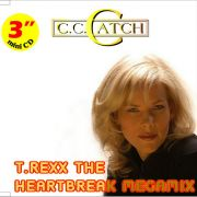 "YS302S C.C. CATCH - T.Rexx The Heartbreak Megamix (3"")"