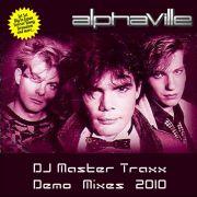 YS612A ALPHAVILLE - DJ Master Traxx Demo Mixes 2010