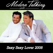 YS153M MODERN TALKING - Sexy Sexy Lover 2008