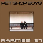 YS587A PET SHOP BOYS - Rarities 27