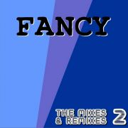 YS599A FANCY - The Mixes & Remixes 02
