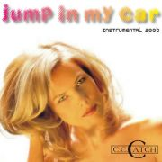 YS025S C.C. CATCH - Jump In My Car [Instrumental 2006]