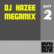 YS616A BAD BOYS BLUE - DJ Hazee Megamix 2012 Part 2 (2CD)