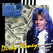 YS358M BLUE SYSTEM - Dirty Money (Eurodance Remixes 2010)
