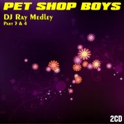 YS409A PET SHOP BOYS - DJ Ray Medley part. 3&4  (2CD)