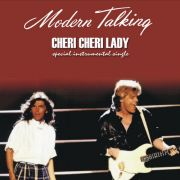 YS011M MODERN TALKING - Cheri Cheri Lady (Special Instrumental Single)