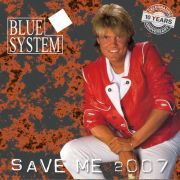 YS096M BLUE SYSTEM - Save Me 2007