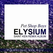 YS606A PET SHOP BOYS - Elysium (Saint Ken Remix Album)