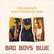 YS497A BAD BOYS BLUE - The Platinum Euro Megamix 2010
