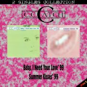 YS642SS C.C. CATCH - Baby I Need Your Love' 99 & Summer Kisses' 99